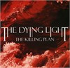 The Dying Light - The Killing Plan