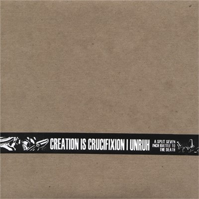 Creation Is Crucifixion | Unruh - Split