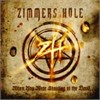Zimmers Hole - When You Were Shouting At The Devil...We Were In League With Satan