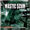 Mastic Scum - The Ep's Collection 1993-2002