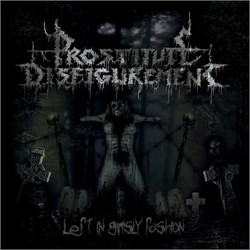 Prostitute Disfigurement - Left In Grisly Fashion