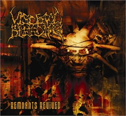 Visceral Bleeding - Remnants Revived