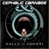 Cephalic Carnage - Halls Of Amenti (Relapse Version)