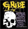 Gride - Faster Than Death, Harder Than Life