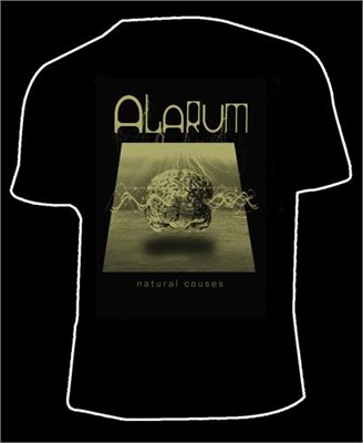 "Alarum - ""Natural Causes"" Tshirt"