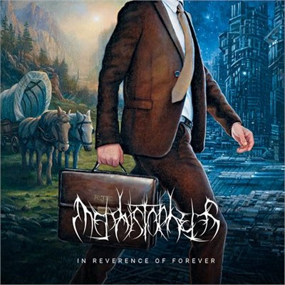 Mephistopheles - In Reverence Of Forever