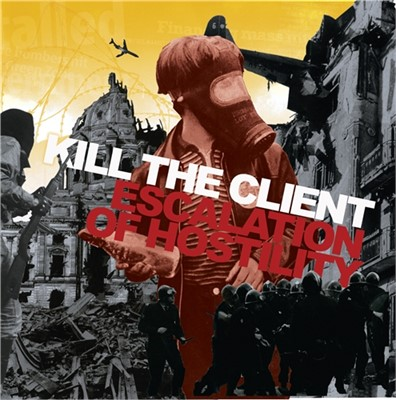 Kill The Client - Escalation Of Hostility